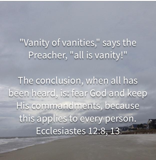 Ecclesiastes 12:8 & 13